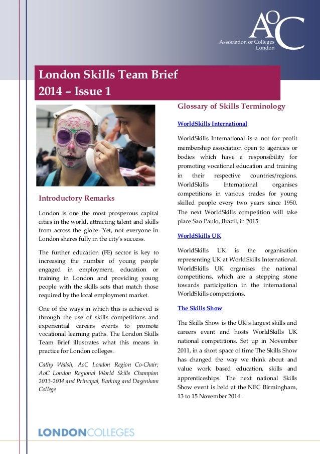 London Skills Team Brief 2014 – Issue 1 ;  Glossary of Skills Terminology WorldSkills International WorldSkills Internatio...