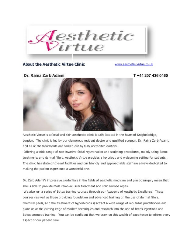 About the Aesthetic Virtue Clinic Dr. Raina Zarb Adami Aesthetic Virtue is a facial and skin aesthetics clinic ideally loc...