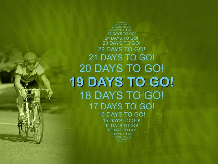 30 DAYS TO GO! 29 DAYS TO GO! 28 DAYS TO GO! 27 DAYS TO GO! 26 DAYS TO GO! 25 DAYS TO GO! 24 DAYS TO GO! 23 DAYS TO GO! 22...