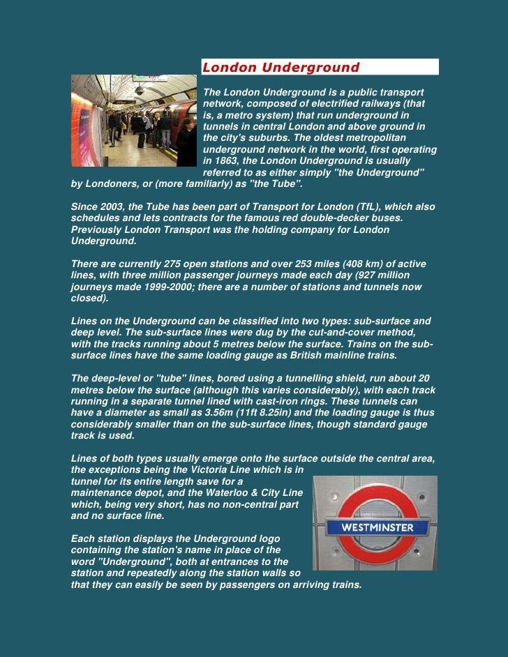 London Underground <br />left0The London Underground is a public transport network, composed of electrified railways (that...