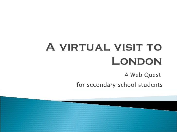 A Web Quest  for secondary school students