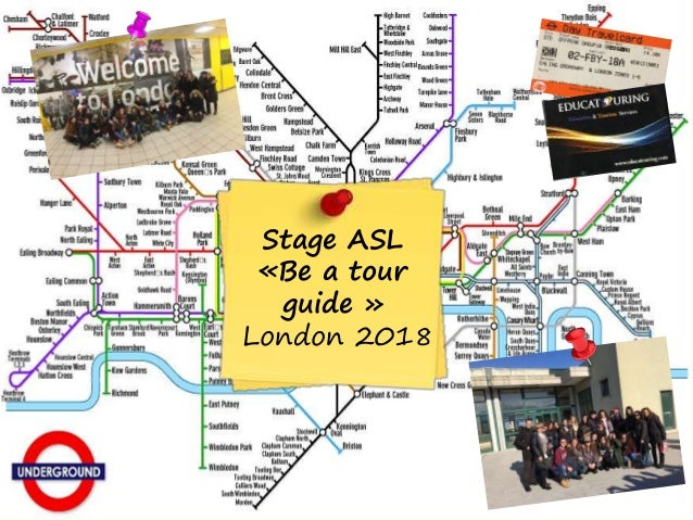 Stage ASL «Be a tour guide » London 2018