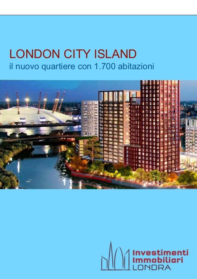 LONDON CITY ISLAND il nuovo quartiere con 1.700 abitazioni