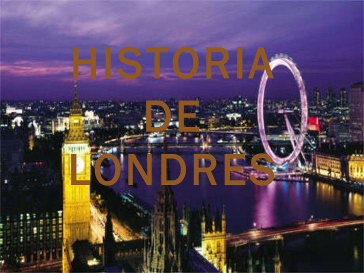 HISTORIA DE LONDRES