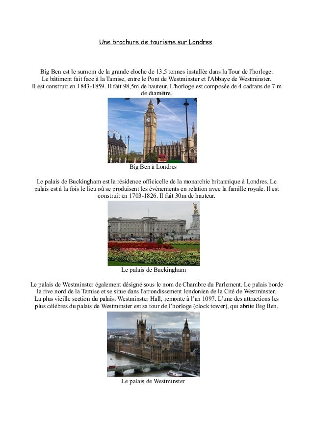 Une brochure de tourisme sur Londres    Big Ben est le surnom de la grande cloche de 13,5 tonnes installée dans la Tour de...