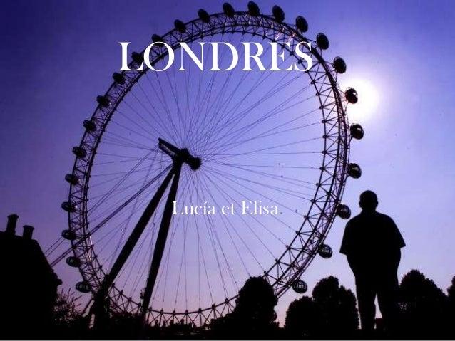 LONDRES  Lucía et Elisa.