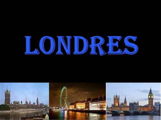 Londres se encuentra en el continente de Europa. Es la capital de Inglaterra. El idioma es el inglés y las comidas típicas...