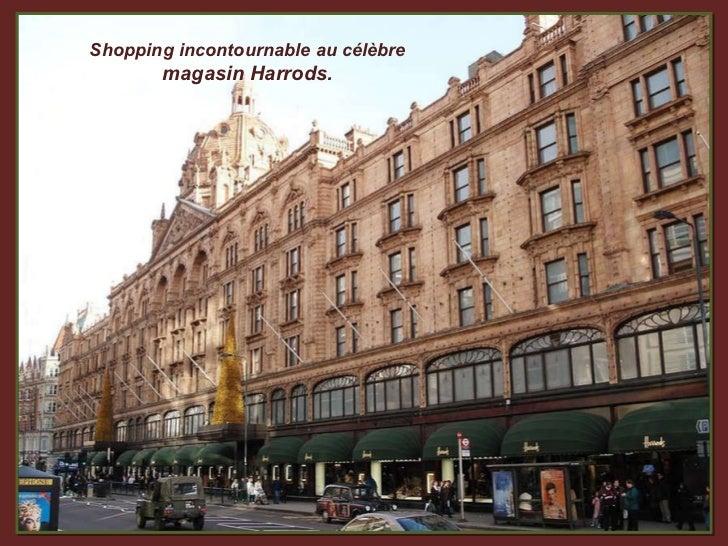 Shopping incontournable au célèbre  magasin Harrods.