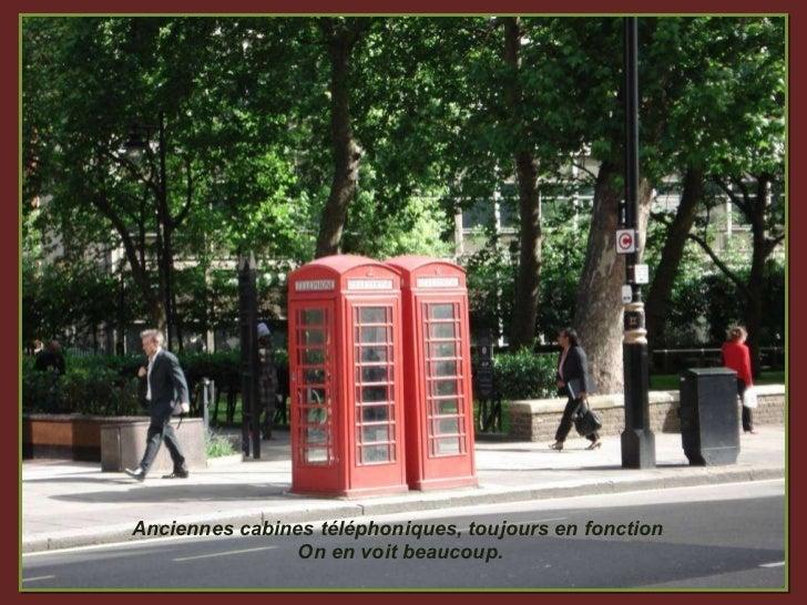 Anciennes cabines téléphoniques, toujours en fonction  On en voit beaucoup.