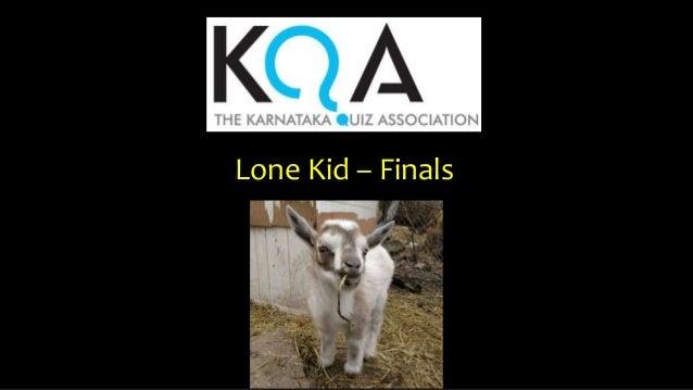 Lone Kid – Finals