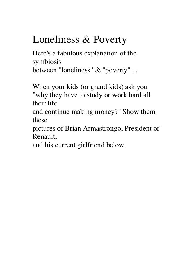 "Loneliness & PovertyHeres a fabulous explanation of thesymbiosisbetween ""loneliness"" & ""poverty"" . .When your kids (or gra..."
