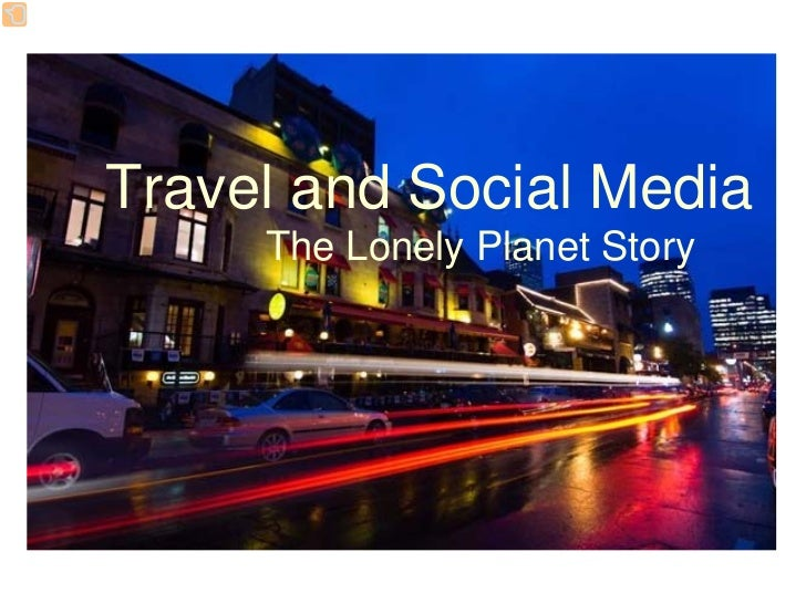 Travel and Social Media      The Lonely Planet Story
