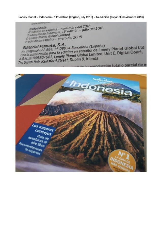 Lonely Planet – Indonesia - 11th edition (English, july 2016) – 4a edición (español, noviembre 2016)