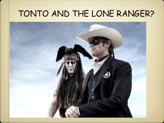 tonto and the lone ranger 31 35 did the new