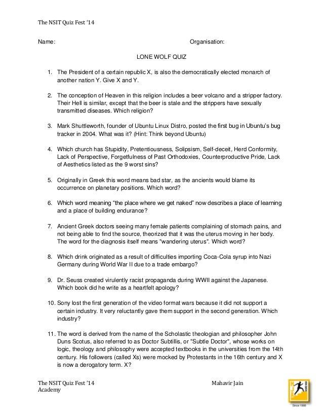 The NSIT Quiz Fest '14 The NSIT Quiz Fest '14 Mahavir Jain Academy Name: Organisation: LONE WOLF QUIZ 1. The President of ...