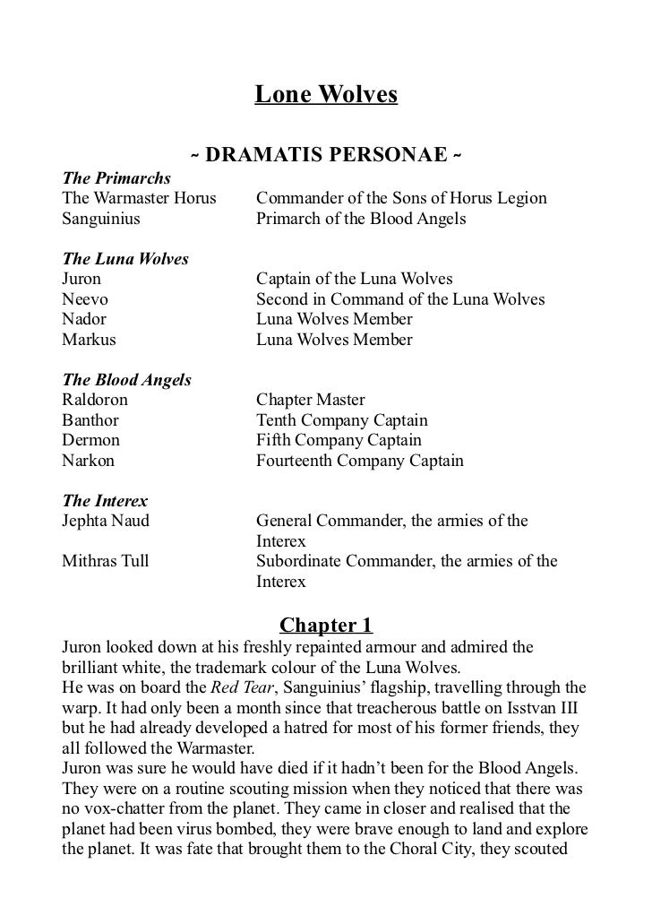 Lone Wolves                  ˷ DRAMATIS PERSONAE ˷The PrimarchsThe Warmaster Horus        Commander of the Sons of Horus L...