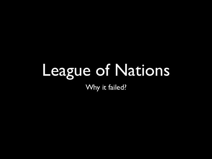 League of Nations     Why it failed?