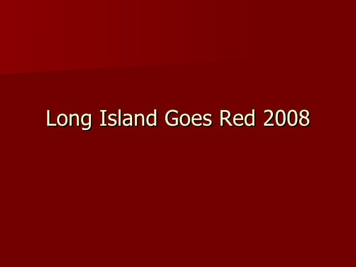 Long Island Goes Red 2008