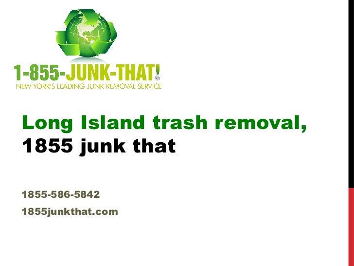 Long island-junk-removal Slide 3