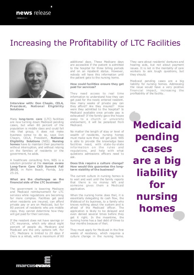 Interview with: Don Chapin, CELA,President, National EligibilitySolutionsMany long-term care (LTC) facilitiesare now turni...