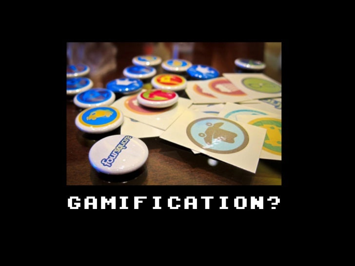 GAMIFICATION?