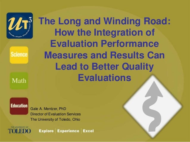The Long and Winding Road: How the Integration of Evaluation Performance Measures and Results Can Lead to Better Quality E...