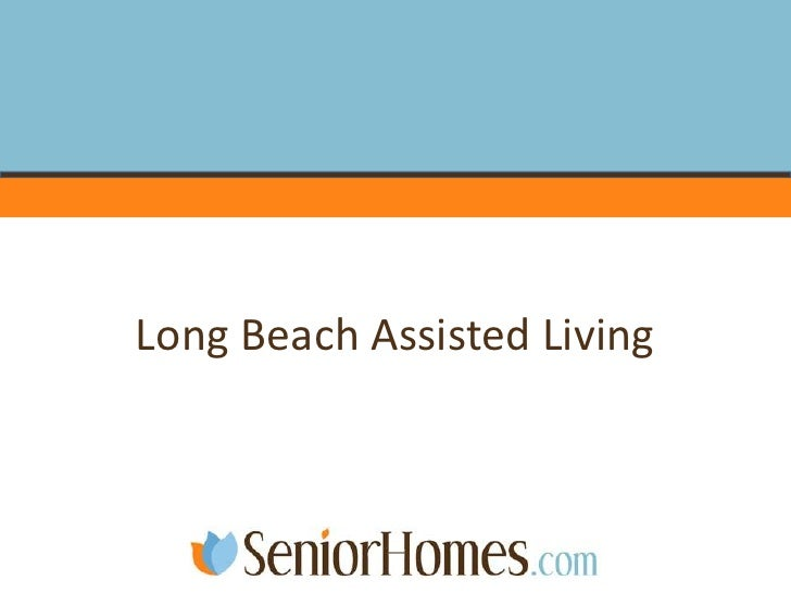 Long Beach Assisted Living<br />