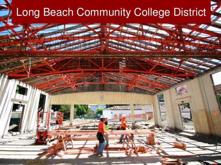 Long Beach Community College District Construction and ...
