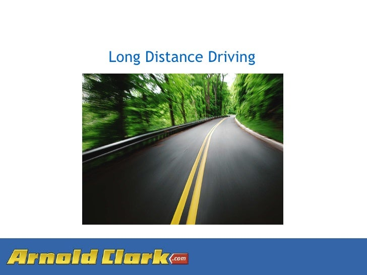 Long Distance Driving
