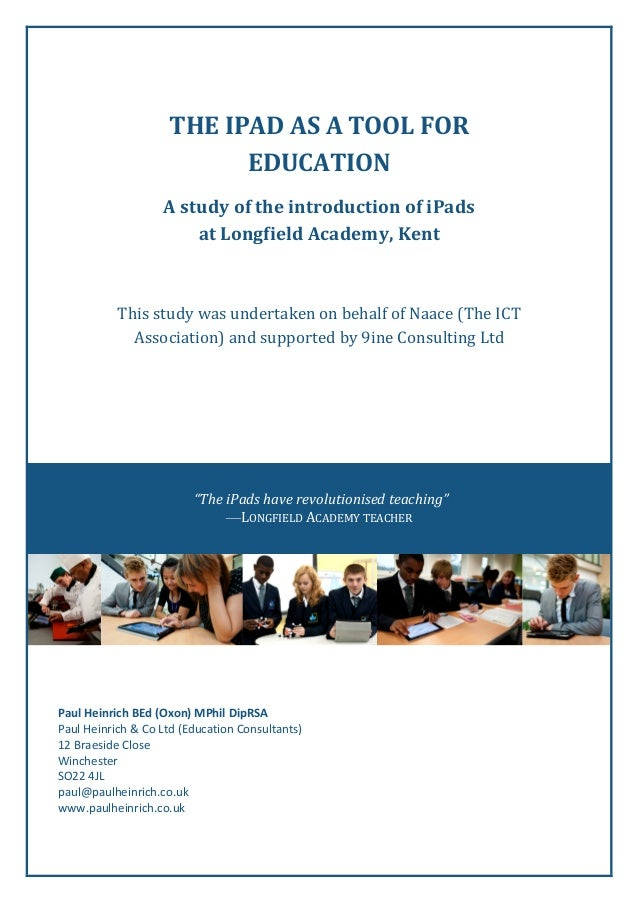 THE  IPAD  AS  A  TOOL  FOR   EDUCATION   A  study  of  the  introduction  of  iPads   at  L...