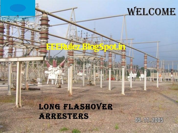 Long Flashover Arresters - EEERulez.BlogSpot.in