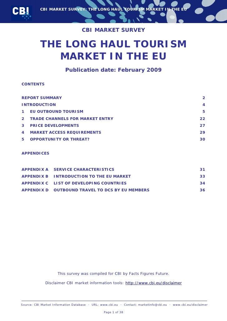 CBI MARKET SURVEY: THE LONG HAUL TOURISM MARKET IN THE EU                                        CBI MARKET SURVEY        ...