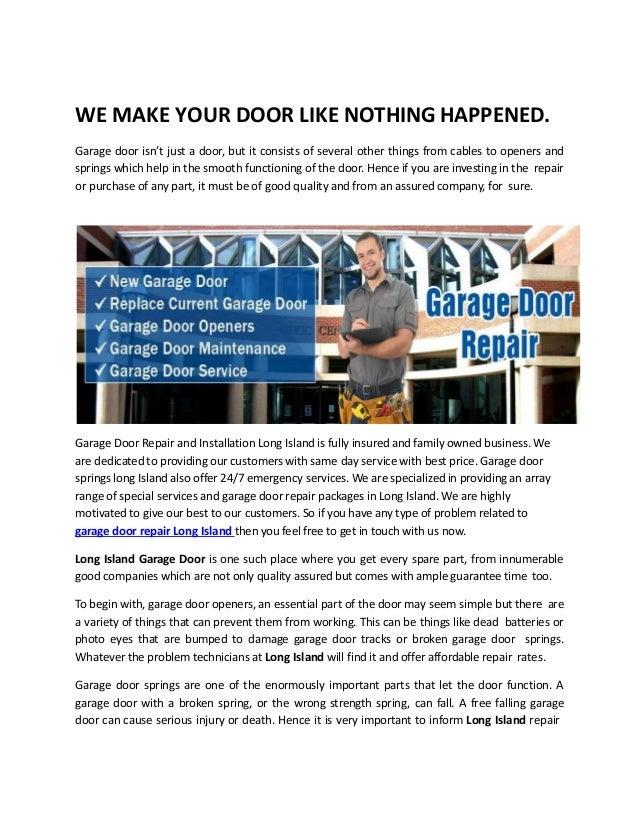 Garage Door Installation And Repair Services Long Island. WE MAKE YOUR DOOR  LIKE NOTHING HAPPENED. Garage Door Isnu0027t Just A Door ...