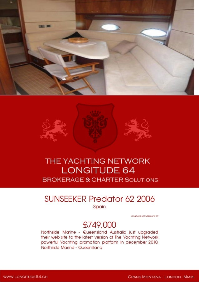 SUNSEEKER Predator 62 2006 Spain Longitude 64 Switzerland #9 £749,000 Northside Marine - Queensland Australia just upgrade...