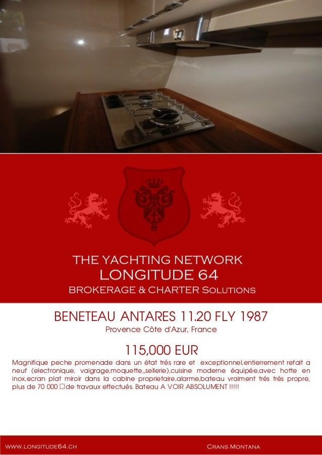 BENETEAU ANTARES 11.20 FLY 1987 Provence Côte d'Azur, France 115,000 EUR Magnifique peche promenade dans un état trés rare...