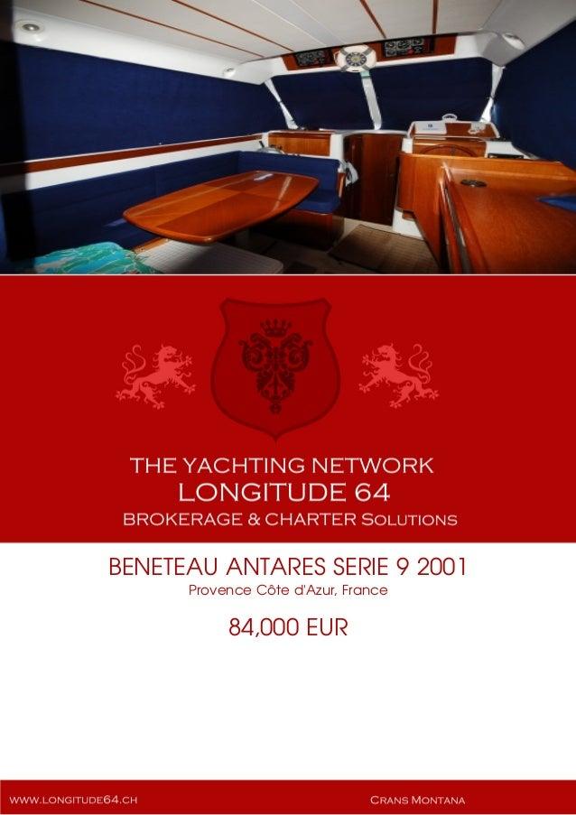 BENETEAU ANTARES SERIE 9 2001 Provence Côte d'Azur, France 84,000 EUR