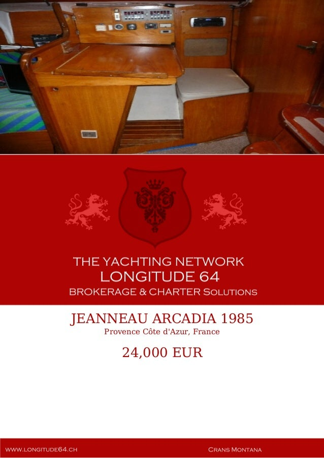 JEANNEAU ARCADIA 1985 Provence Côte d'Azur, France 24,000 EUR