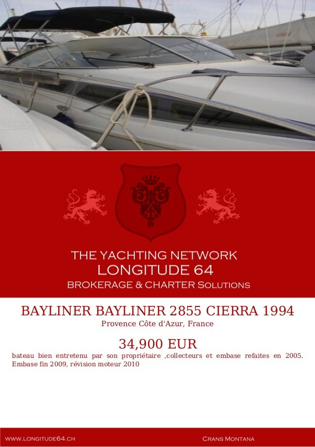 BAYLINER BAYLINER 2855 CIERRA 1994 Provence Côte d'Azur, France 34,900 EUR bateau bien entretenu par son propriétaire ,col...