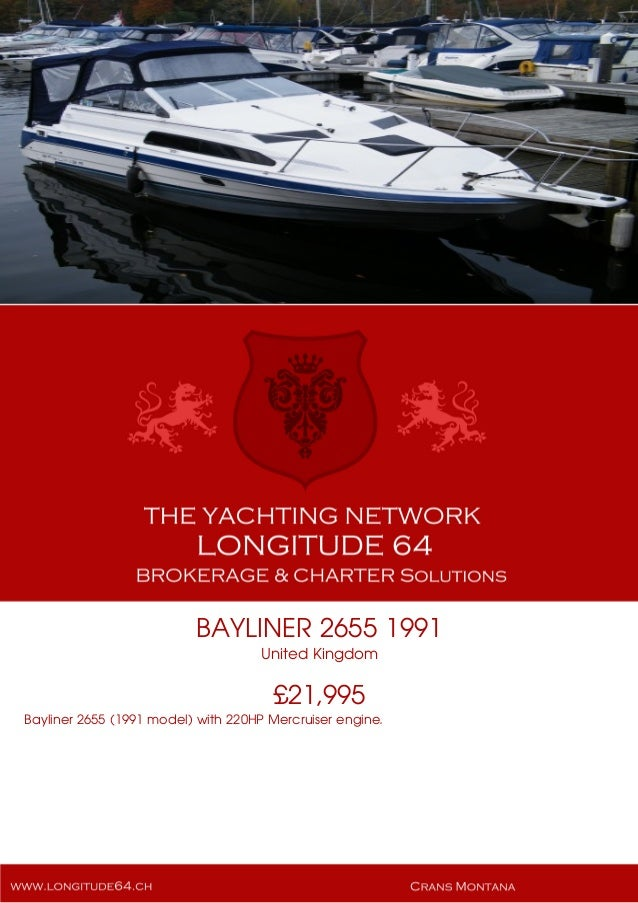 BAYLINER 2655 1991 United Kingdom £21,995 Bayliner 2655 (1991 model) with 220HP Mercruiser engine.