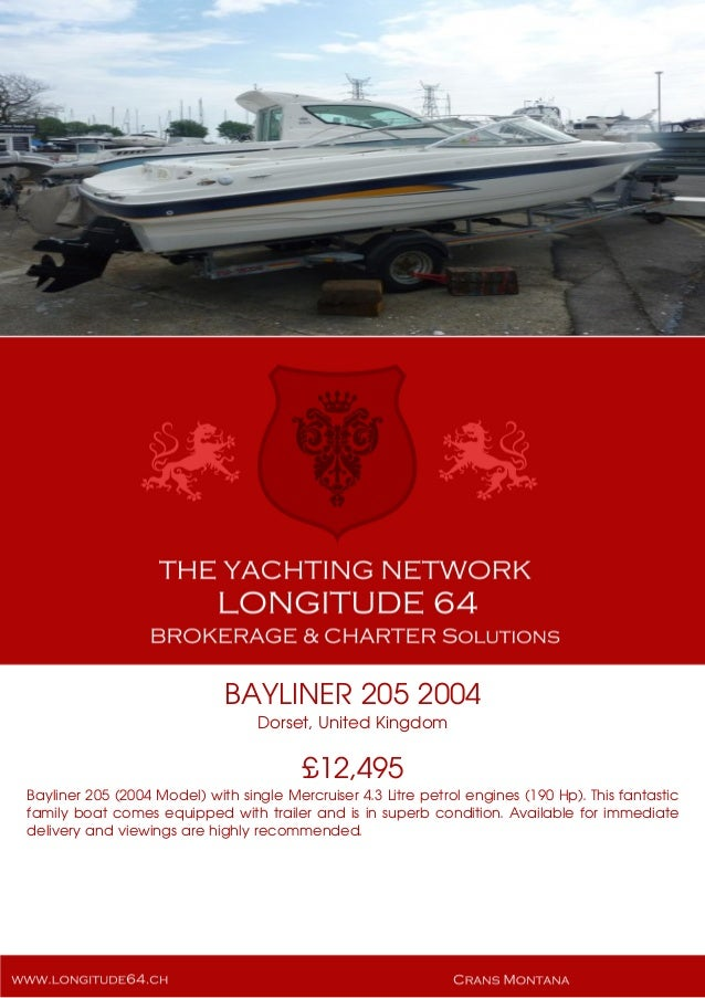 BAYLINER 205 2004 Dorset, United Kingdom £12,495 Bayliner 205 (2004 Model) with single Mercruiser 4.3 Litre petrol engines...