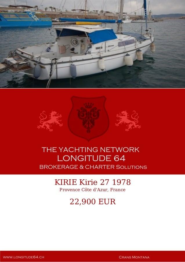 KIRIE Kirie 27 1978 Provence Côte d'Azur, France 22,900 EUR
