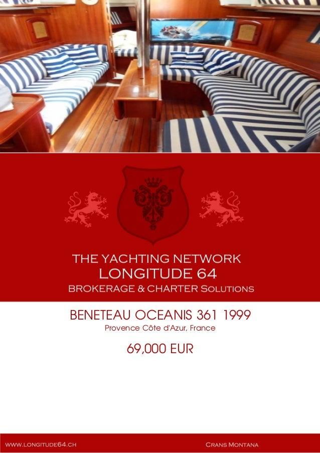 BENETEAU OCEANIS 361 1999 Provence Côte d'Azur, France 69,000 EUR