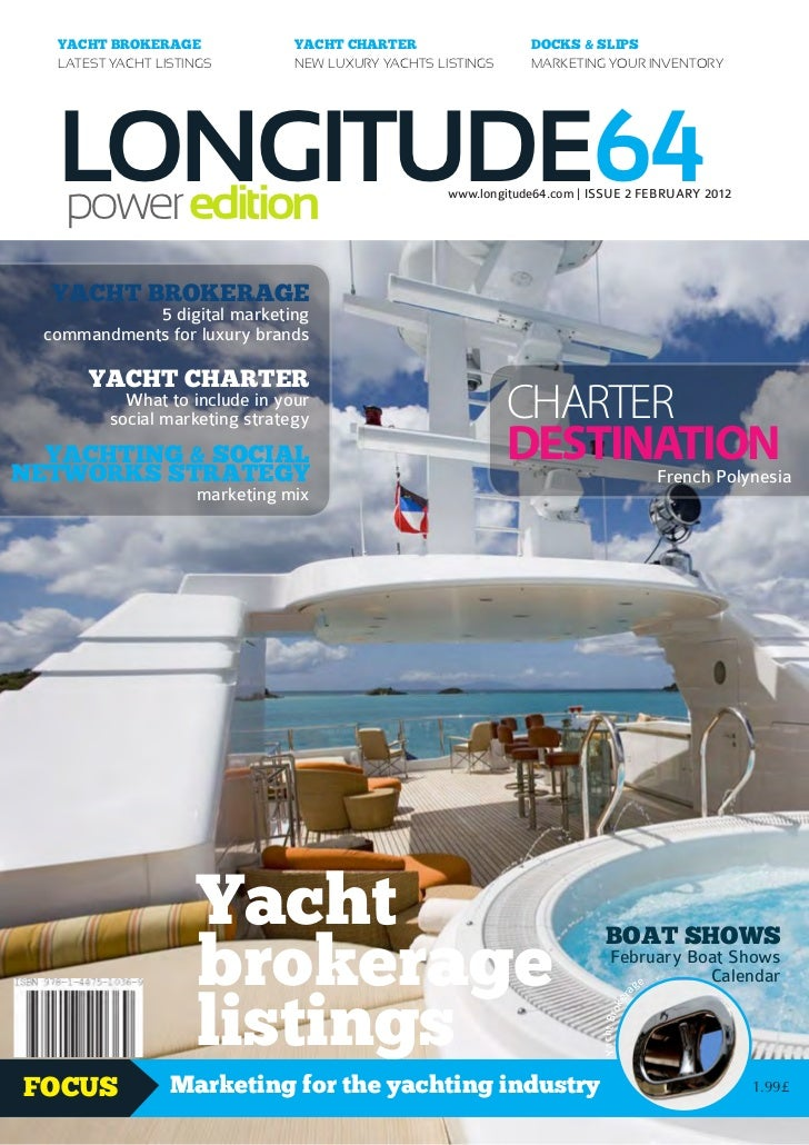 YACHT BROKERAGE               YACHT CHARTER                  DOCKS & SLIPS   LATEST YACHT LISTINGS         NEW LUXURY YACH...