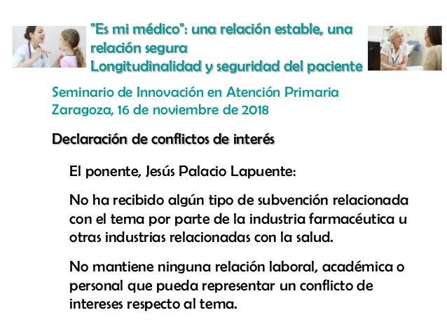 """""""Es mi médico"""": una relación estable, una relación segura Longitudinalidad y seguridad del paciente Seminario de Innovació..."""