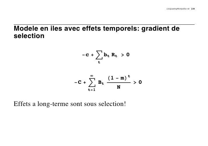 LongLastingMontpellier.nb   25     Modele en iles avec effets temporels: gradient de selection                          -c...