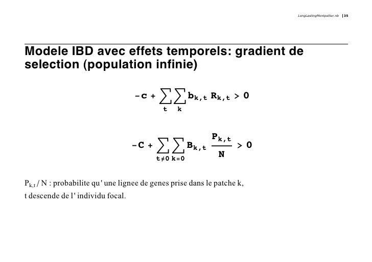 LongLastingMontpellier.nb   35     Modele IBD avec effets temporels: gradient de selection (population infinie)           ...