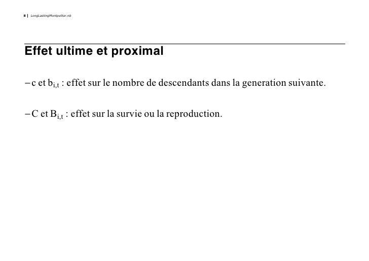 8   LongLastingMontpellier.nb     Effet ultime et proximal  -c et bi,t : effet sur le nombre de descendants dans la genera...