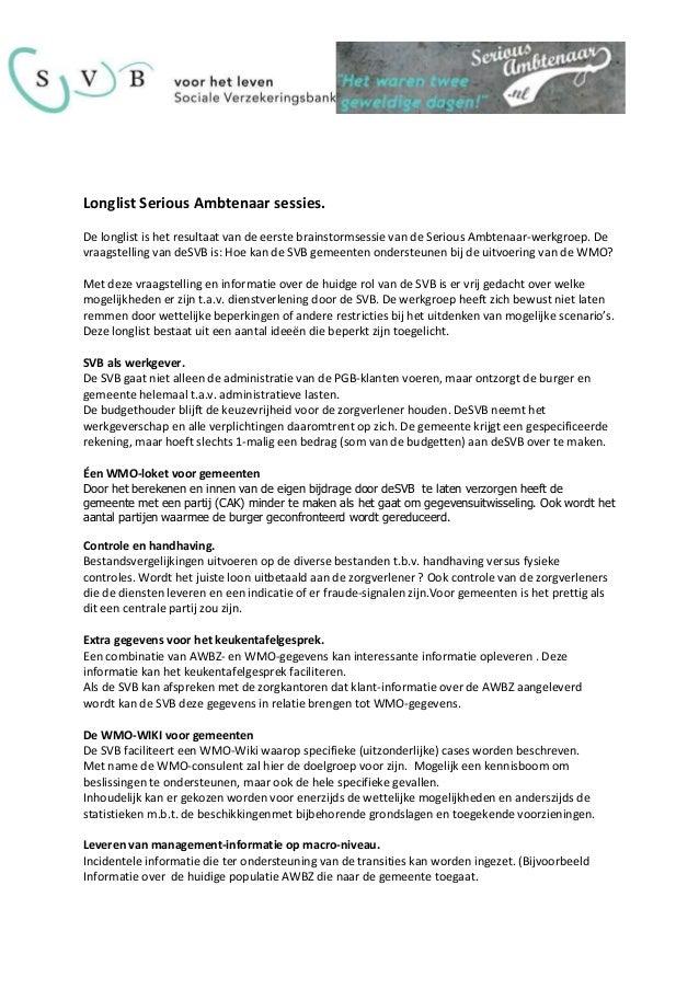 Longlist Serious Ambtenaar sessies. De longlist is het resultaat van de eerste brainstormsessie van de Serious Ambtenaar-w...