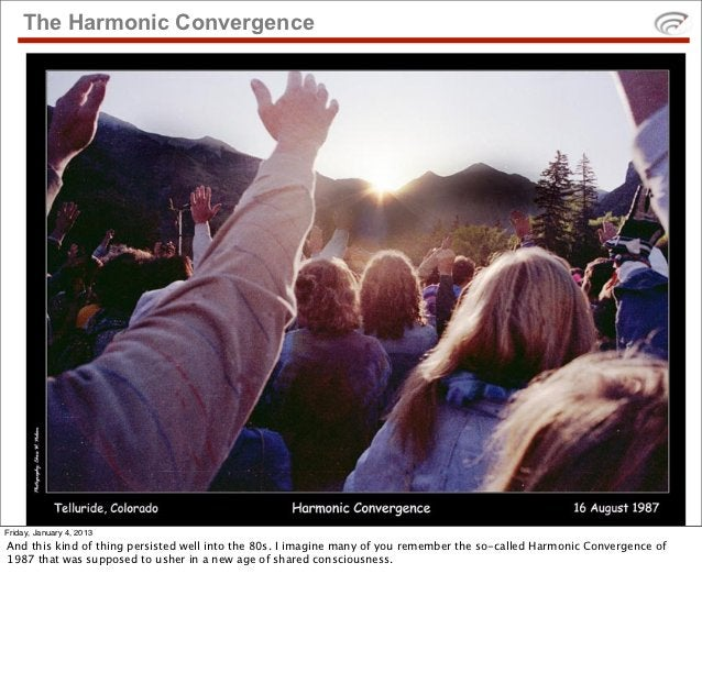 The Harmonic ConvergenceFriday, January 4, 2013And this kind of thing persisted well into the 80s. I imagine many of you r...