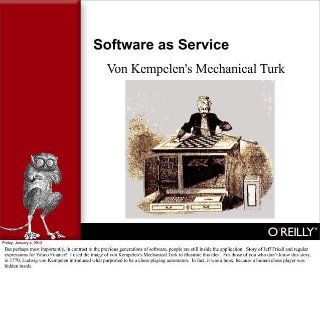 Software as Service                                                     Von Kempelens Mechanical TurkFriday, January 4, 20...
